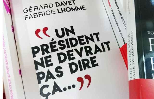 2048x1536-fit_president-devrait-dire-ca-livre-confidences-francois-hollande-paru-octobre-2016